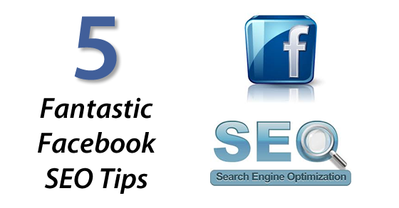 5 fantastic facebook seo tips